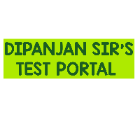DIPANJAN SIR'S TEST PORTAL